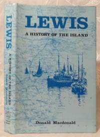 Lewis : A History of the Island