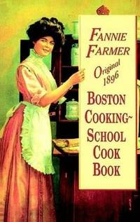 image of Original 1896 Boston Cooking-School Cook Book
