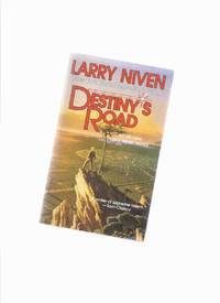 Destiny's Road -by Larry Niven ---a Signed Copy