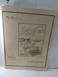 image of The History of San Leon Volume I-From the Beginning to the 1920's (SIGNED)