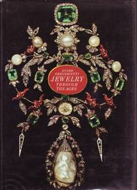 Jewelry Through the Ages by  Guido Gregorietti - Hardcover - 1964 - from Books of Aurora, Inc. (SKU: 001583)