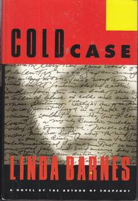 Cold Case by  Linda Barnes - Hardcover - Book Club Edition - 1997 - from Ye Old Bookworm (SKU: U12921)