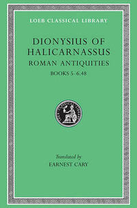 Roman Antiquities: v.3 by Dionysius of Halicarnassus - Hardcover - from The Saint Bookstore (SKU: A9780674993945)