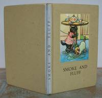 SMOKE AND FLUFF.  A STORY IN VERSE FOR CHILDREN. by  A. J. (story and illustrations).  Verses revised by W. PERRING.: MACGREGOR - Hardcover - from Roger Middleton (SKU: 35043)