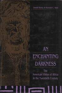 An Enchanting Darkness__The American Vision of Africa in the Twentieth Century