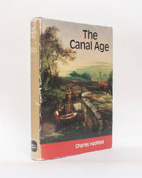 The Canal Age (The Canals of the British Isles)