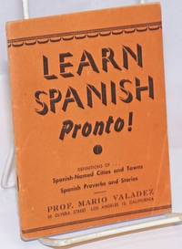 image of Learn Spanish Pronto! definitions of Spanish-named cities_towns, Spanish proverbs_stories