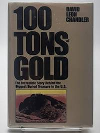 100 Tons of Gold.