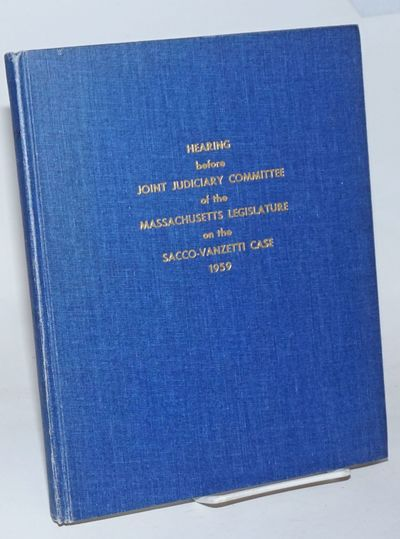 Boston: Committee for the Vindication of Sacco and Vanzetti, 1959. Hardcover. 168p., very good condi...