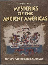 Mysteries of the Ancient Americas  The New World Before Columbus by  Robert Dolezal - Hardcover - 1986 - from E Ridge fine Books and Biblio.co.uk