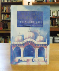 image of The Age of Kali: Indian Travels_Encounters