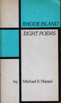 Rhode Island: Eight Poems by  Michael Harper - Paperback - First Edition - 1981 - from citynightsbooks and Biblio.com