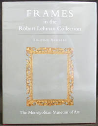 Frames in the Robert Lehman Collection (Volume XIII)