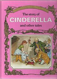 Story of Cinderella and Other Tales