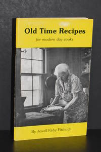 image of Old Time Recipes For Modern Day Cooks