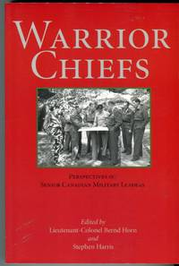 image of Warrior Chiefs: Perspectives on Senior Canadian Military Leaders