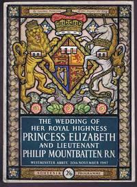 image of The Wedding of Her Royal Highness Princess Elizabeth and Lieutenant Philip Montbatten Souvenir Programme