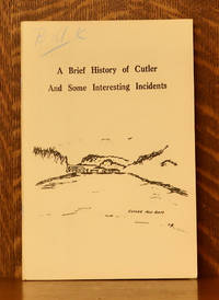 image of A BRIEF HISTORY OF CUTLER (MAINE) AND SOME INTERESTING INCIDENTS