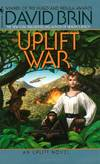 image of The Uplift War (A Bantam spectra book)
