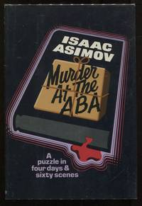 image of Murder at the ABA; A Puzzle in Four Days and Sixty Scenes