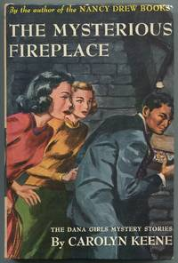 The Mysterious Fireplace (The Dana Girls Mystery Stories, 10)