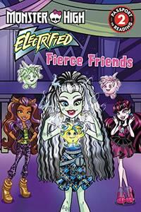 Monster High Electrified: Fierce Friends