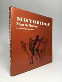 MUYBRIDGE: Man in Motion