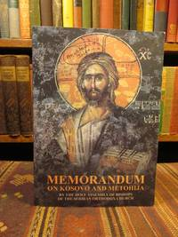 Memorandum on Kosovo and Metohija.  By the Holy Assembly of Bishops of the Serbian Orthodox Church