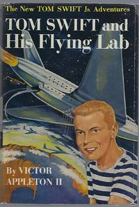 TOM SWIFT AND HIS FLYING LAB by  Victor Appleton II - Hardcover - 1954 - from Columbia Books, Inc. ABAA/ILAB and Biblio.com