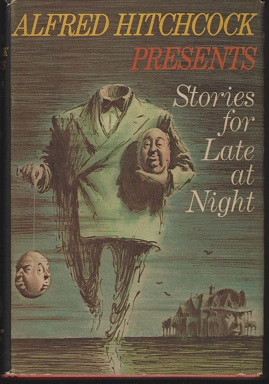 ALFRED HITCHCOCK PRESENTS STORIES FOR LATE AT NIGHT, Hitchcock, Alfred editor