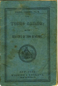 The Young Sailor; or the Sea-Life of Tom Bowline, Third Series - No. 8