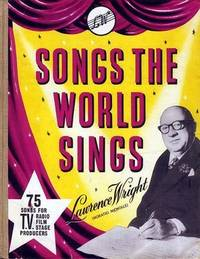 SONGS THE WORLD SINGS, Fifty Years of Music Publishing 1907-1957, 75 Songs for T.V., Radio, Film, Stage Producers.