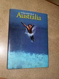 A Day in the Life of Australia - First Edition 1981