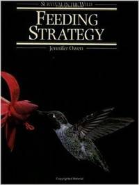 Feeding Strategy (Survival in the wild)
