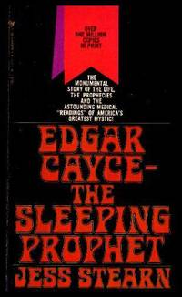 EDGAR CAYCE - THE SLEEPING PROPHET by  Jess (re: Edgar Cayce) Stearn - Paperback - Twenty-Seventh Printing - 1981 - from W. Fraser Sandercombe and Biblio.com