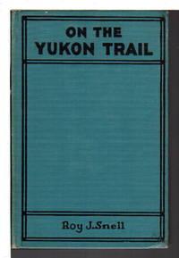 ON THE YUKON TRAIL. Radio-Phone Boys Series #2.