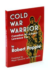 image of Cold War Warrior: Canadian MI-6 Agent Lawrence Fox