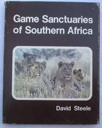 Game Sanctuaries of Southern Africa