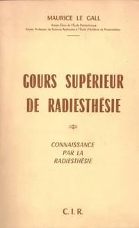 Cours superieur de radiesthésie tome 1 connaissance par la radiesthesie