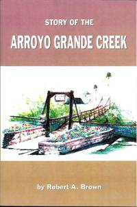 image of Story of the Arroyo Grande Creek