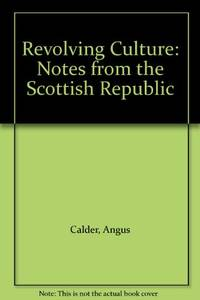 Revolving Culture: Notes from the Scottish Republic