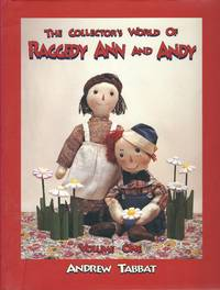 The Collector's World of Raggedy Ann and Andy (vol. 1)