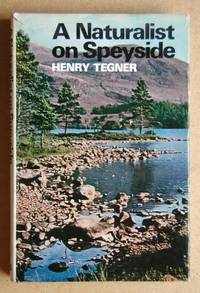 A Naturalist On Speyside