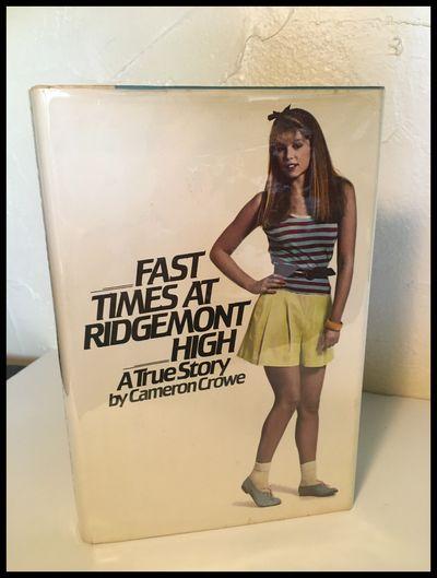 Fast Times at Ridgemont High: A True...