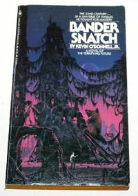 Bander Snatch by  Jr Kevin O'Donnell - Paperback -   - 1979 - from H4o Books (SKU: 025936)