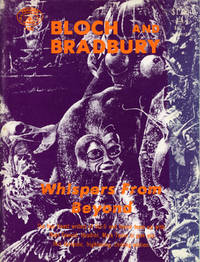 BLOCH AND BRADBURY: WHISPERS FROM BEYOND..