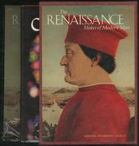 The Age of Chivalry / The Renaissance: Maker of Modern Man [In Two Volumes]
