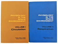 Physiology in the Space Environment: Volume I Circulation. [Volume II: Respiration].
