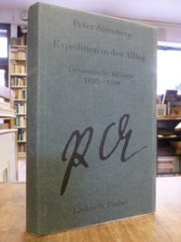 Gesammelte Werke in fünf Bänden, Band I (1): Expedition in den Alltag - Gesammelte Skizzen 1895 - 1898,