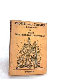 People and Things ,book 1, from Long Ago to Tudor Times
